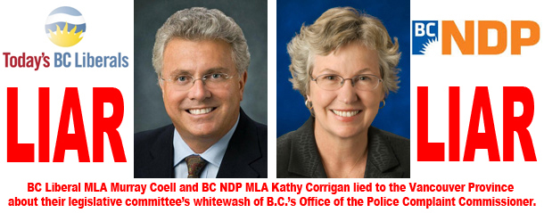 Both BC Liberals and NDP lie on behalf of Office of the Police Complaint Commissioner corruption